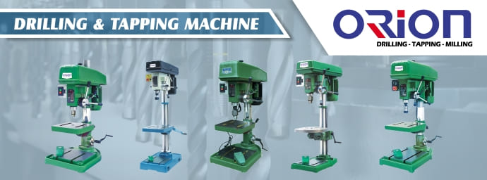 Banner Parrent Product Orion Drilling & Tapping Machine