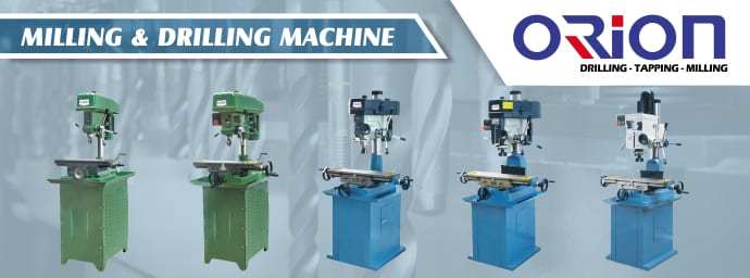 Banner Parrent Product Orion Milling & Drilling Machine