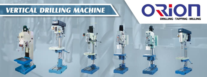 Orion Vertical Drilling Machine