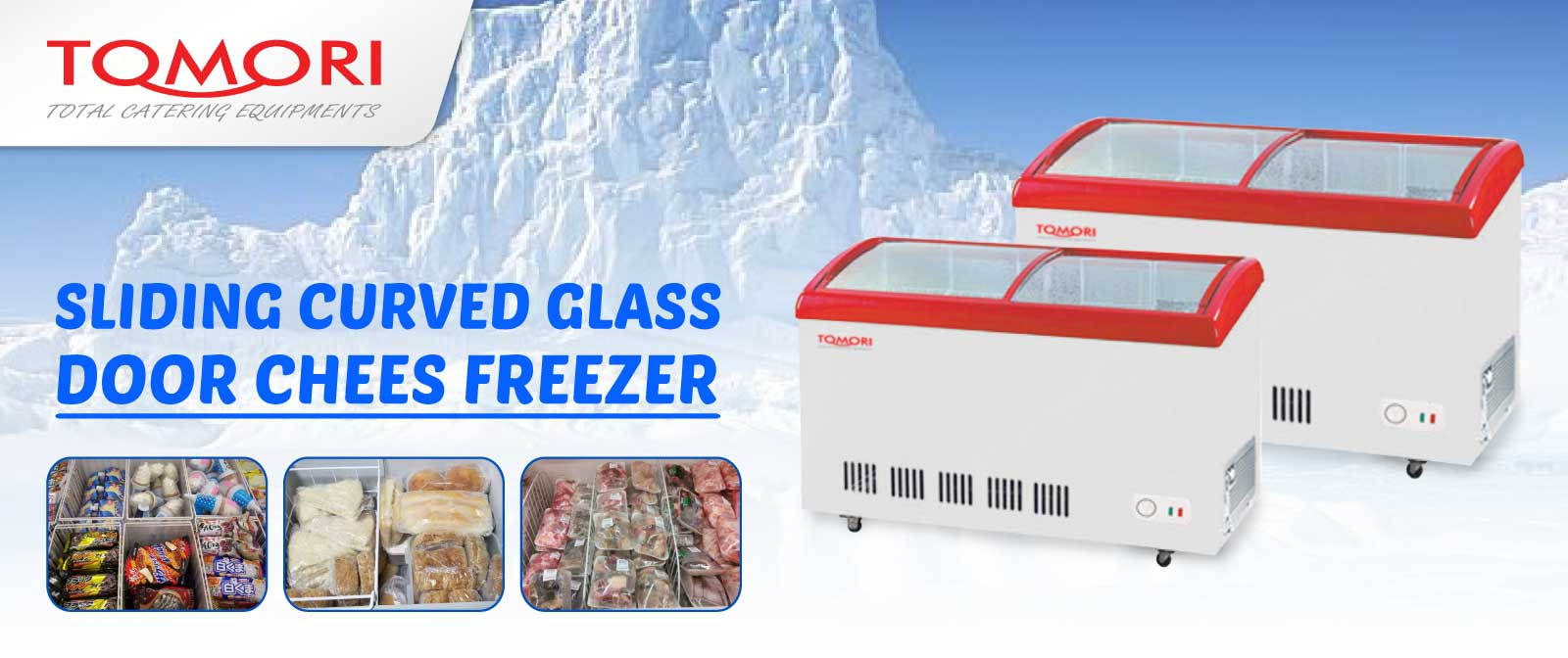 BannerTomori Curved Glass Deep Freezer