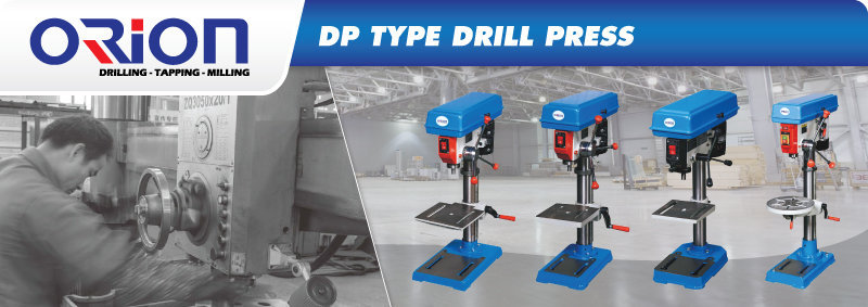 Jual DP Type Drill Press, Harga Dp Type Drill Press, Orion Type Drill Press