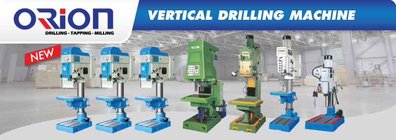 Jual Orion Vertical Drilling Machine, Harga Vertical Drilling Machine, Vertical Drilling Machine Murah