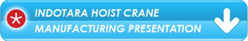 Indotara Hoist Crane Manufacturing