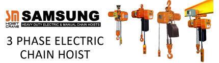 SAMSUNG 3 Phase Electric Chain Hoist (3Ph/380V)