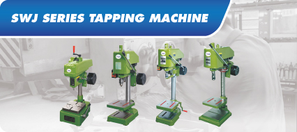 SWJ-Tapping Machine