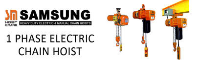 SAMSUNG 1 Phase Electric Chain Hoist (1Ph/220V)