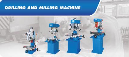 Drilling & Milling Machine