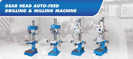 Gear Head Auto-Feed Drilling & Milling Machine