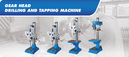 Gear Head Type Drilling & Tapping Machine