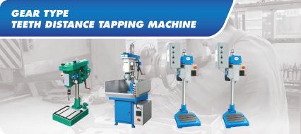 Gear Type Teeth Distance Tapping Machine