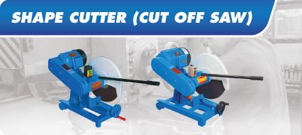 Shape Cutter (Cut Off Saw)
