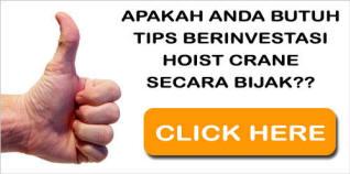 TIPS : BIJAK BERINVESTASI HOIST CRANE